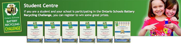 Student participating in the Ontario Schools Battery Recycling Challenge can sign up for Student Missions to win prizes!